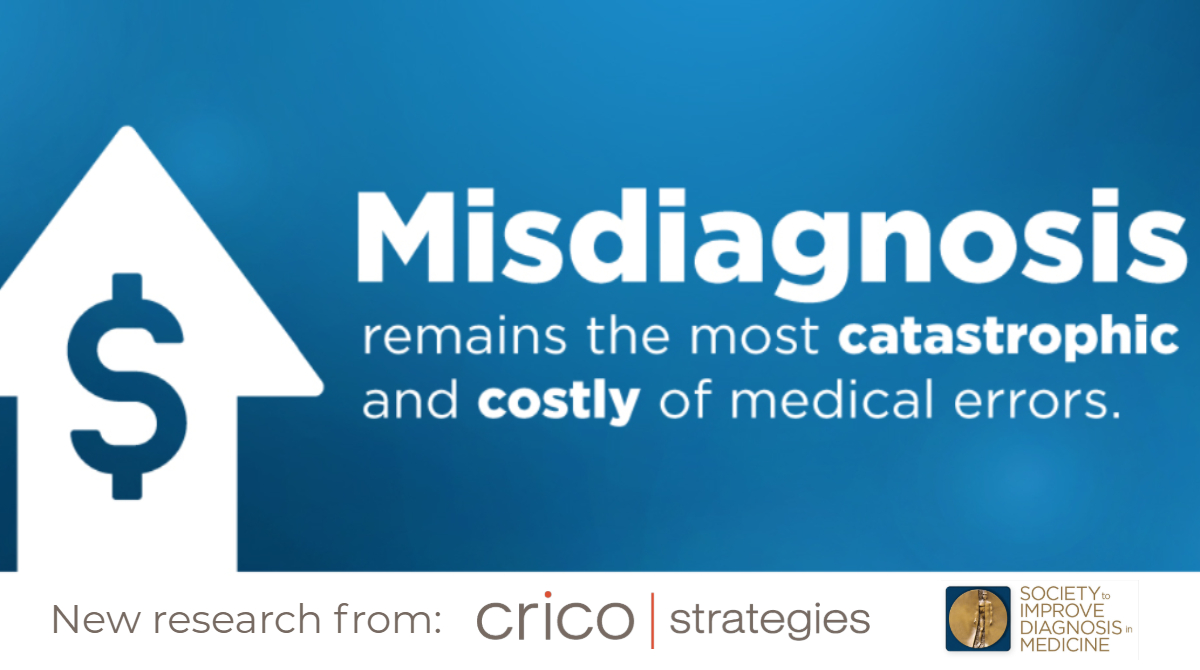 Image with a blue background and a white arrow pointing up. Text says Misdiagnosis remains the most catastrophic and costly of medical error